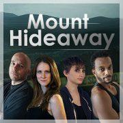 Mount Hideaway TV Show – FAQ's