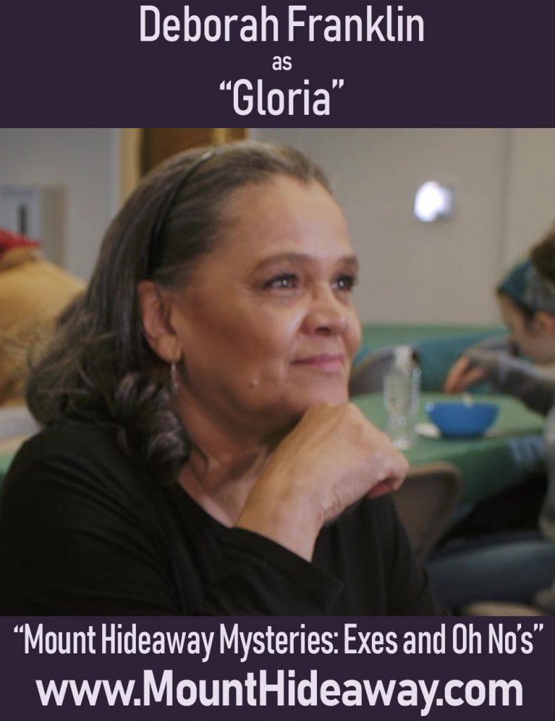 Deborah Arnold-Franklin as Gloria