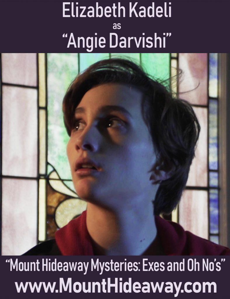 Elizabeth Kadeli as Angie Darvishi