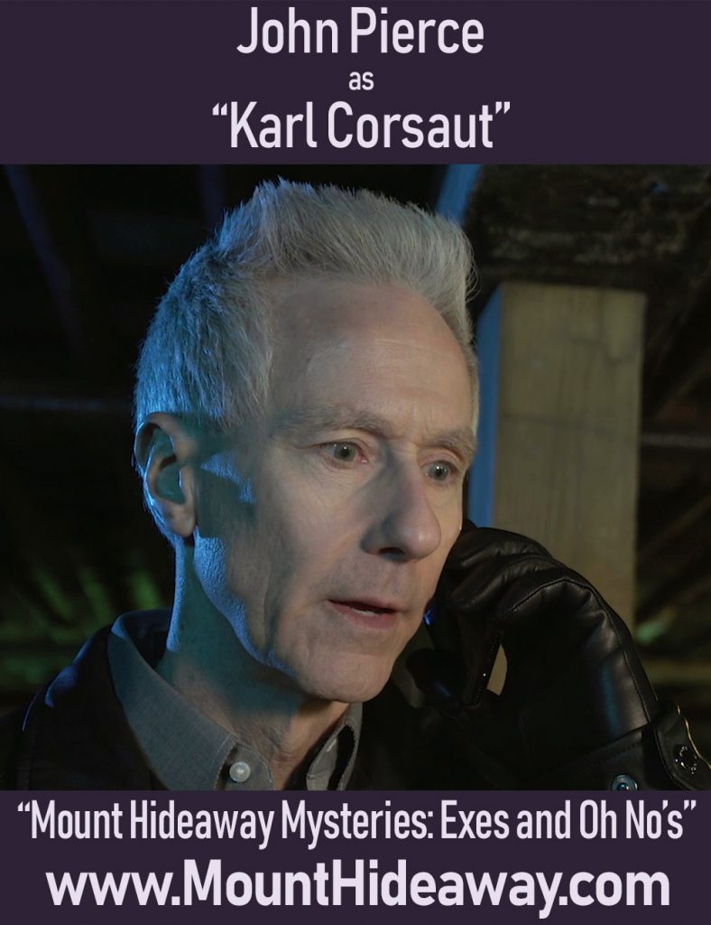 John Pierce as Karl Corsaut