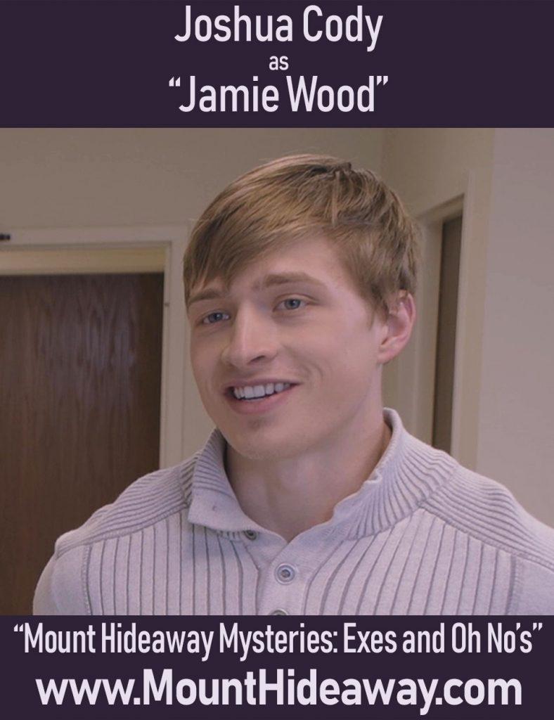 """Joshua Cody as James """"Jamie"""" Wood"""