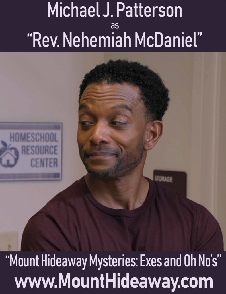 Michael J Patterson as Pastor Nehemiah McDaniel
