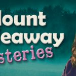 Mount Hideaway Mysteries, THE MOVIE Coming in Fall 2018