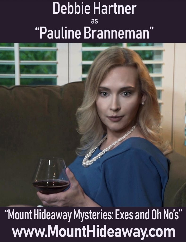 Debbie Hartner as Pauline Branneman